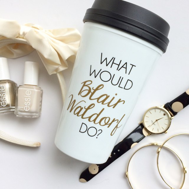 What Would Blair Waldorf Do Mug Trendy Sparrow